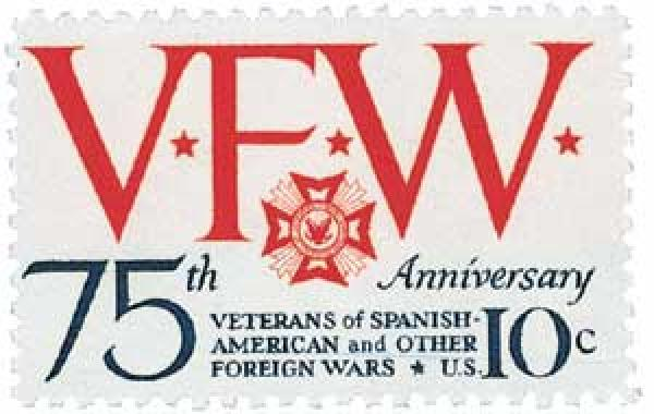 U.S. #1525 was issued for the 75th anniversary of the VFW.