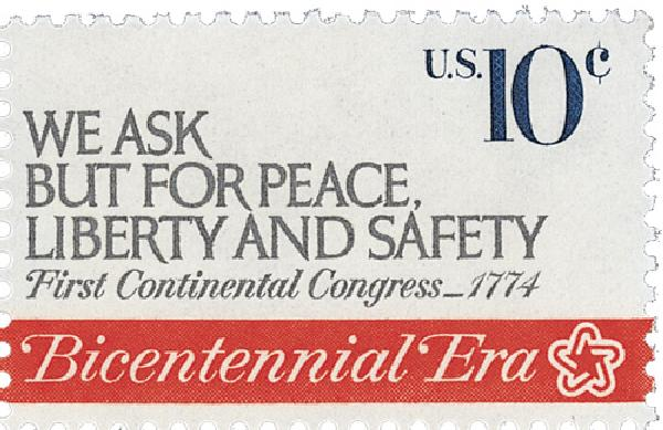 1974 10c First Continental Congress: We Ask for Peace, Liberty and Safety