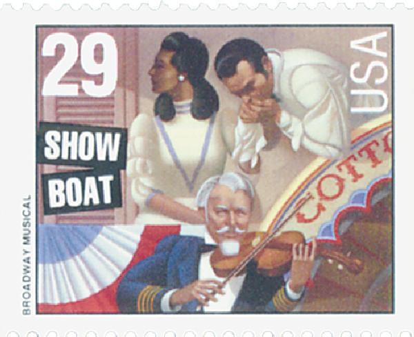 1993 29c Broadway Musicals: Showboat