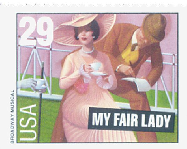 1993 29c Broadway Musicals: My Fair Lady