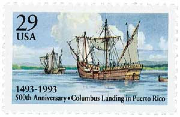 U.S. #2805 was issued for the 500th anniversary of Columbus' arrival in Puerto Rico.