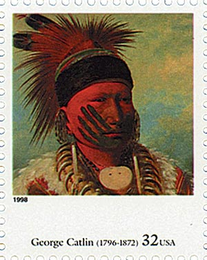 1998 32c Four Centuries of American Art: George Catlin