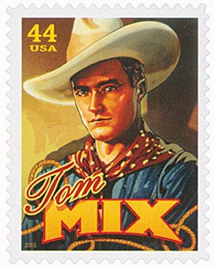 2010 44c Cowboys of the Silver Screen - Tom Mix