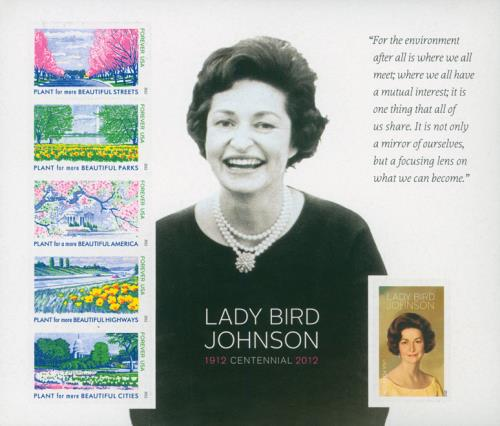 U.S. #4716 was issued for Lady Bird Johnson's 100th birthday.