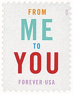 2015 First-Class Forever Stamp - From Me to You