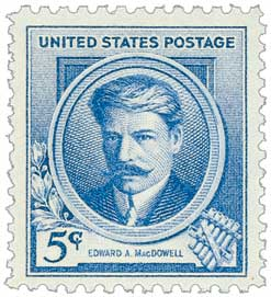 1940 Famous Americans: 5c Edward A. MacDowell