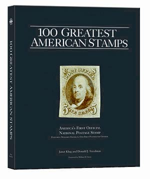 100 Greatest American Stamps by Janet Klug and Don Sundman (Hardcover)