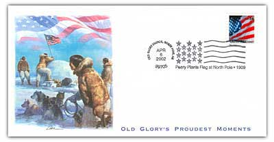 2002 Old Glory's Proudest Moments - Peary Plants Flag at North Pole