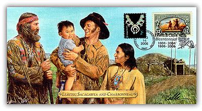 2006 Lewis & Clark 'Leaving Sacagawea and Charbonneau' Commemorative Cover