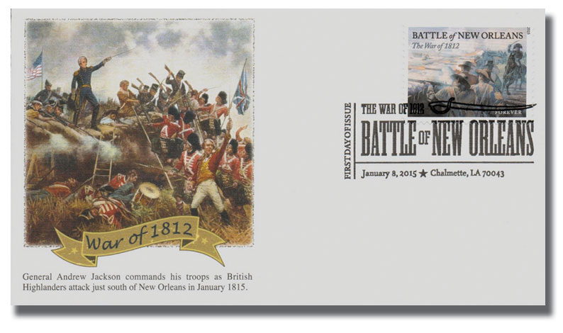2015 First-Class Forever Stamp - The War of 1812: The Battle of New Orleans